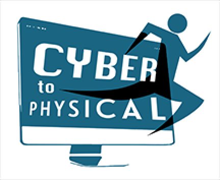 Cyber to Physical